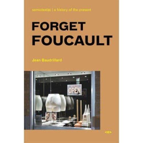 Forget Foucault