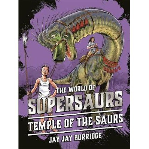 Supersaurs 4: Temple of the Saurs