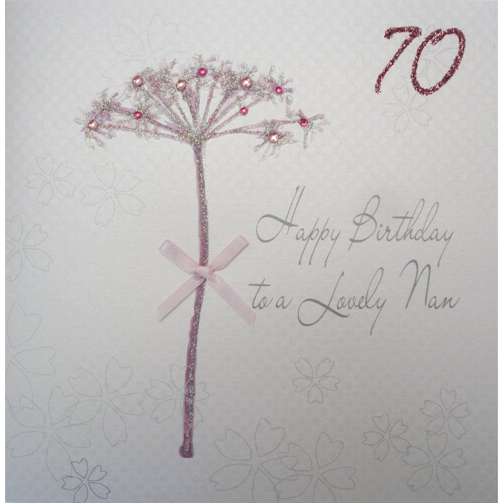 WHITE COTTON CARDS Bd52 70 Dandelion Happy Birthday To A Lovely Nan Handmade 70th Card White On OnBuy