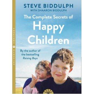 The Complete Secrets of Happy Children