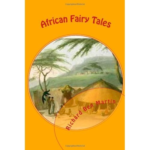 African Fairy Tales: African Stories for Children and Adults