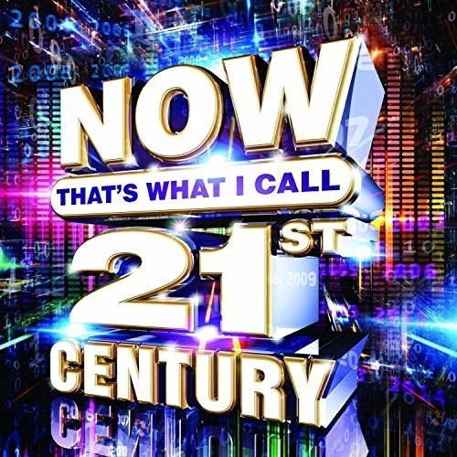 NOW Thats What I Call 21st Century [CD]