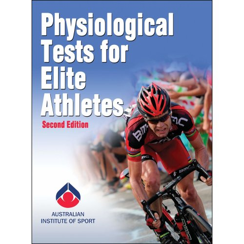 Physiological Tests for Elite Athletes (Australian Institute of Sport)