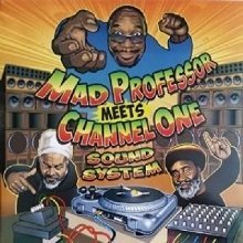 Mad Professor and Channel One - Mad Professor meets Channel One Sound System [VINYL]